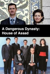 A Dangerous Dynasty: House of Assad Cover, Online, Poster