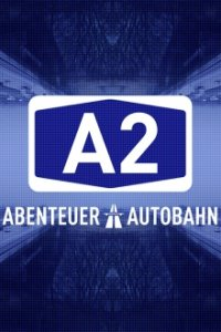 Cover A2 – Abenteuer Autobahn, Poster