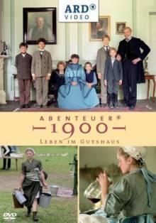 Cover von Abenteuer 1900 – Leben im Gutshaus (Serie)