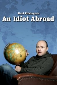 Cover der TV-Serie An Idiot Abroad