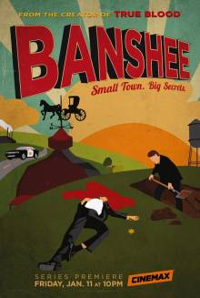 Cover der TV-Serie Banshee: Small Town. Big Secrets.