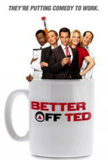Cover der TV-Serie Better off Ted - Die Chaos AG