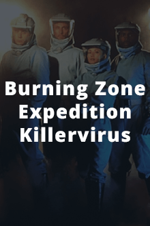 Cover der TV-Serie Burning Zone – Expedition Killervirus