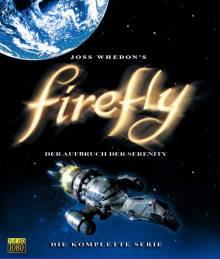 Cover von Firefly – Der Aufbruch der Serenity (Serie)