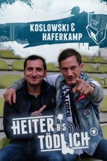 Cover von Heiter bis tödlich: Koslowski & Haferkamp (Serie)