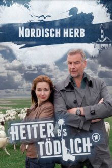 Cover von Heiter bis tödlich: Nordisch herb (Serie)