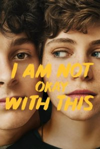 Cover I Am Not Okay with This, TV-Serie, Poster