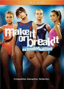 Cover der TV-Serie Make It Or Break It
