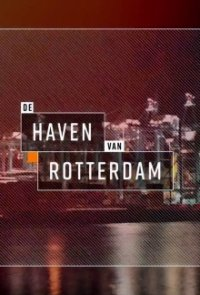 Cover Rotterdam Harbour – Hafen der Superlative, Rotterdam Harbour – Hafen der Superlative