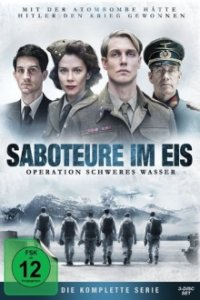 Cover Saboteure im Eis - Operation Schweres Wasser, Poster Saboteure im Eis - Operation Schweres Wasser