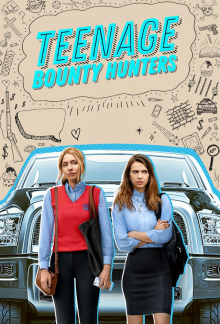 Teenage Bounty Hunters, Cover, HD, Serien Stream, ganze Folge