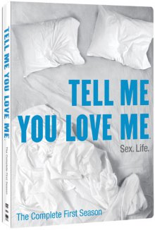 Cover der TV-Serie Tell Me You Love Me