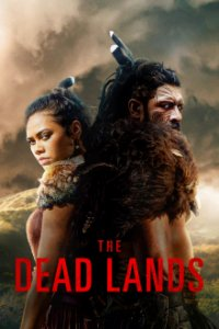 Cover The Dead Lands, Poster The Dead Lands