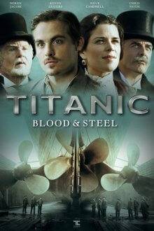 Cover der TV-Serie Titanic – Blood and Steel
