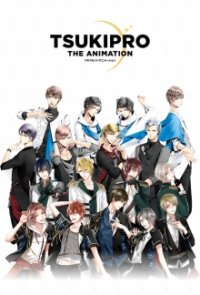 Cover der TV-Serie TsukiPro The Animation