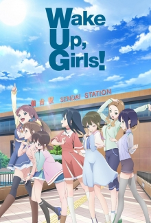 Cover von Wake Up, Girls! (Serie)