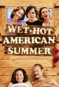 Wet Hot American Summer Serien Cover